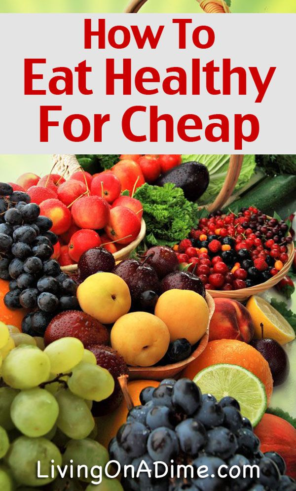 How To Eat A Healthy Diet For Cheap