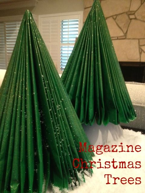 Magazine Christmas Trees...This makes my Vintage Board because I remember makings these in school way back in the 1900s...lol