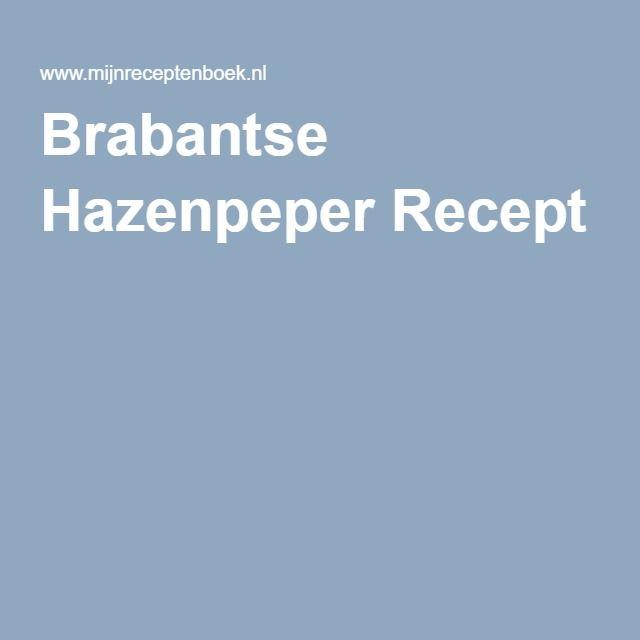 Brabantse Hazenpeper Recept