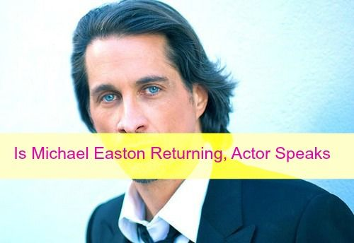 """General Hospital"" spoilers and rumors have been teasing for weeks now that Michael Easton might be headed back to the ABC soap opera as Dr. Silas Clay"