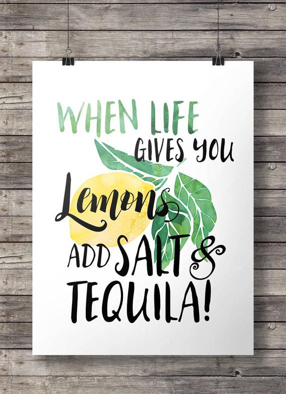 When Life Gives You Lemons Add Salt And Tequila Watercolor Hand