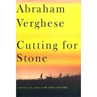 Cutting for Stone - I really enjoyed this book.  I became very vested in the outcome; definitely a must-read