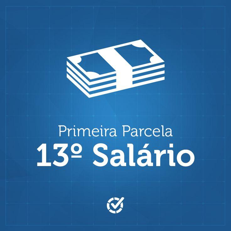 Duvidas com 13º salário?  A primeira parcela do 13º salário pode ser paga entre fevereiro e novembro. A segunda parcela do 13º salário, por se tratar de uma gratificação natalina, deve ser paga em dezembro, até o dia 20. (Fundamento Legal: Lei 4.749/65).