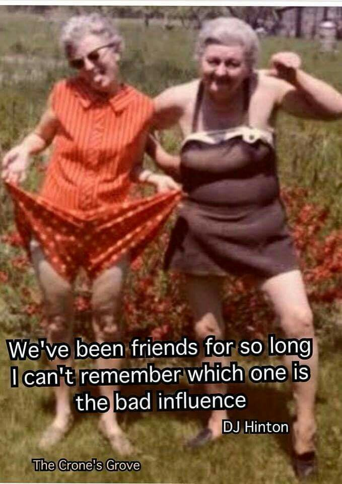 I sent this to my long time best friend. Actually she was the bad influence. lol