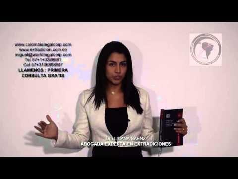 Explicación del proceso de extradición en Colombia - World Legal Corporation - YouTube