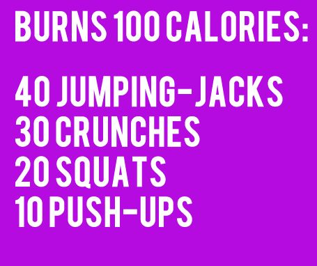 Do this routine once to burn one hundred calories, do it twice for two hundred, or as far as you can go. You can burn a whole days worth of calories doing this twelve times. (For women)