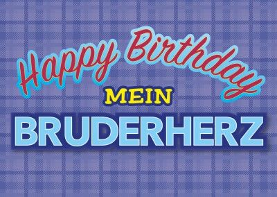 happy birthday mein bruderherz postkarte