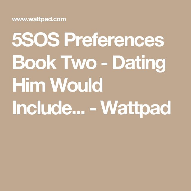 dating 5sos would include