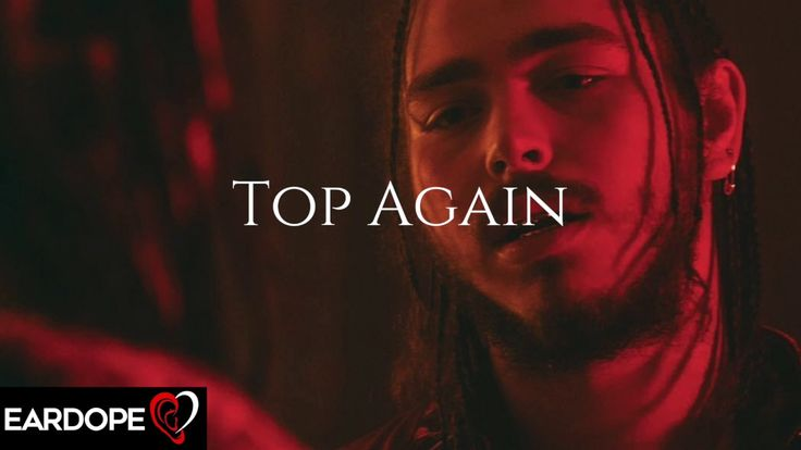 Post Malone - Top Again ft. Young Thug *NEW SONG 2017* - YouTube