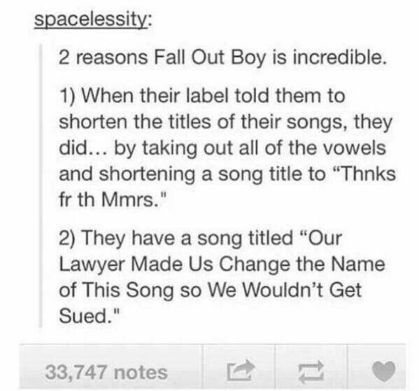 Fall Out Boy • haha • funny • text posts • tumblr • fangirling • lol • humor • bands • awesomeness •