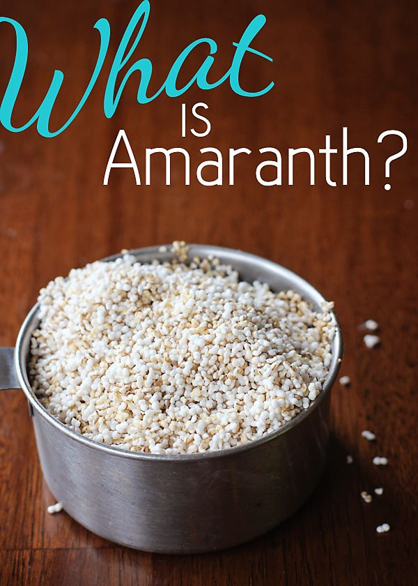 """What is Amaranth? Amaranth is a tiny gluten-free """"super-grain"""" that's packed with protein. You can pop it like popcorn!"""