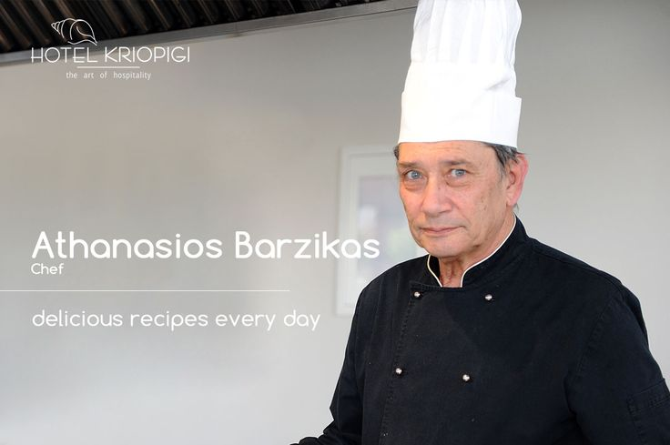 Mr Barzikas Chef !! You holidays #hotel in #Halkidiki #Greece  http://kriopigibeach.gr/