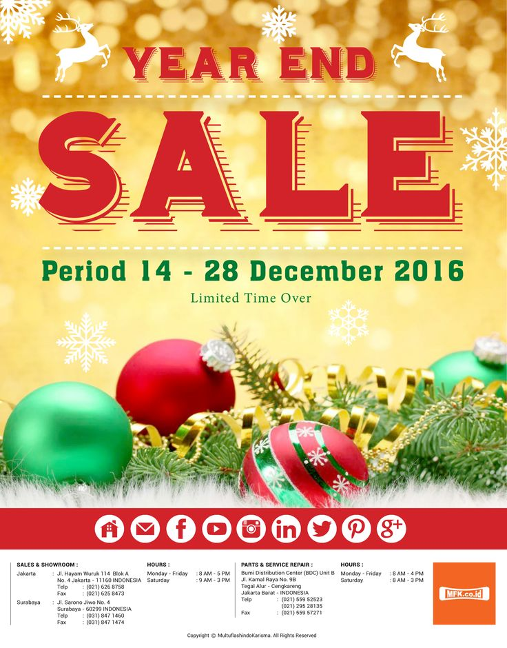 Year and Sale starts now ! limited time offer 14 - 28 December 2016. Call us 021-6268758 (JKT) & 031- 8471460 (SBY)