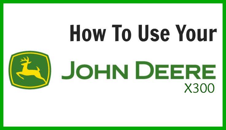 7 best john deere mower images on pinterest beauty products book john deere x300 demo fandeluxe Image collections