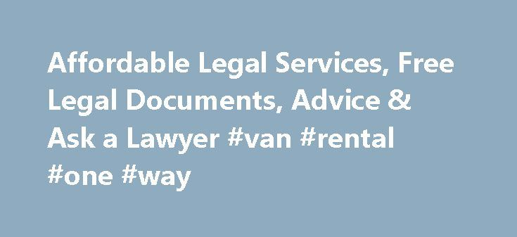 Affordable Legal Services, Free Legal Documents, Advice & Ask a Lawyer #van #rental #one #way http://nef2.com/affordable-legal-services-free-legal-documents-advice-ask-a-lawyer-van-rental-one-way/  #rental application form free # Incorporate Your Business We ve helped thousands of business owners just like you. Incorporate in Minutes We check your business name and file your paperwork. Our specialists can walk you through the entire process. Stay in Compliance We offer a Registered Agent…