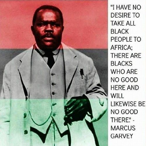 best marcus garvey ideas who is marcus garvey plain and simple your not needed marcusgarvey