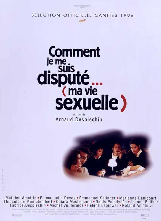 Comment je me suis disputé... (ma vie sexuelle) (1996) - Arnaud Desplechin - Mathieu Amalric, Emmanuelle Devos