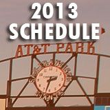 2013 SF Giants Schedule w/ Cheesy Promos.  Highlight: Aug 25 - Tim Lincecum Gnome for first 30k fans