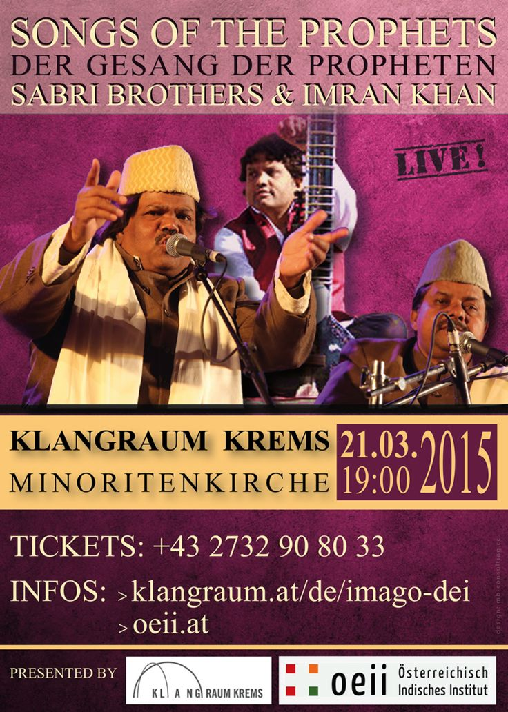 SONGS OF THE PROPHETS - SABRI BROTHERS & Imran Khan  // SONGS OF THE PROPHETS » MAR 21, 2015, 19:00 - KREMS MINORITENPLATZ 4, 3500 KREMS //  TICKETS: +43 2732 90 80 33 and  klangraum.at/de/imago-dei