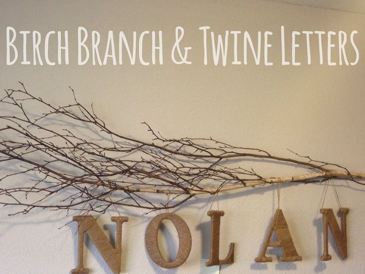 DIY Twine Wrapped Letters & Branch Sign