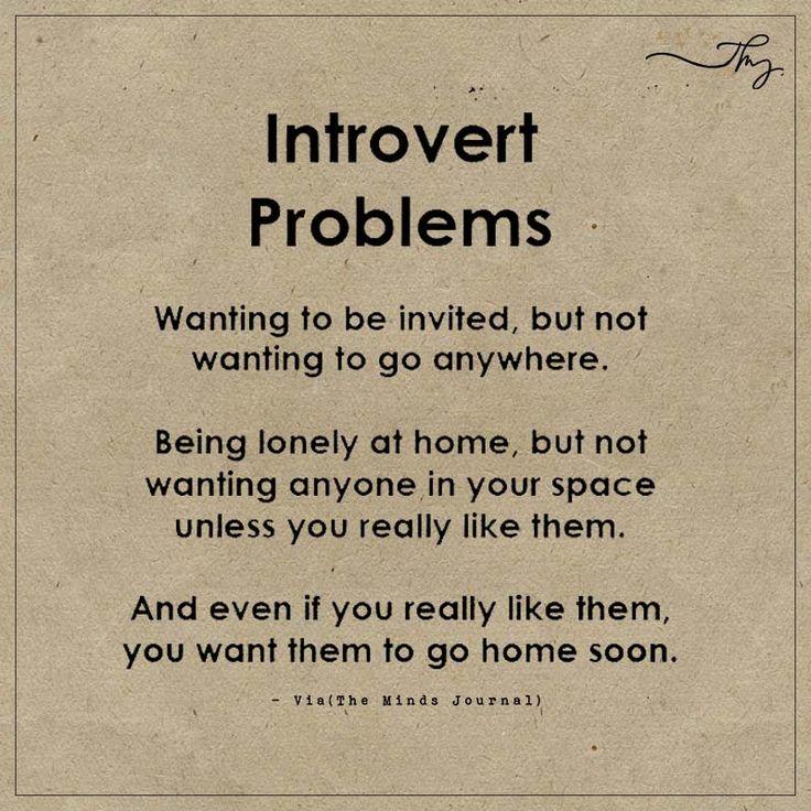 Introvert problems: - https://themindsjournal.com/introvert-problems-2/