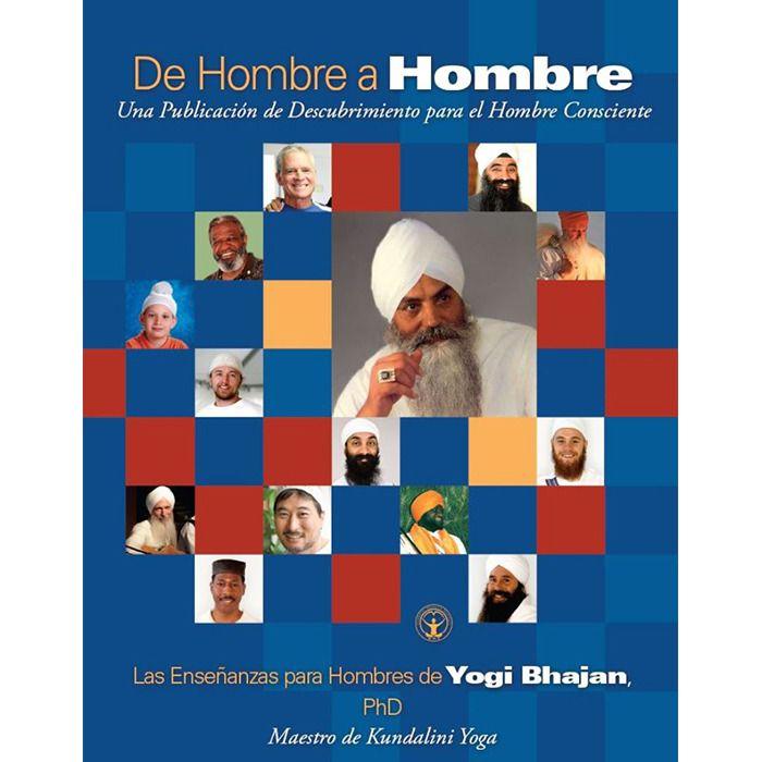 De Hombre a Hombre https://www.comunidadkundalini.com/tienda-de-yoga/ebooks/hombre-hombre/