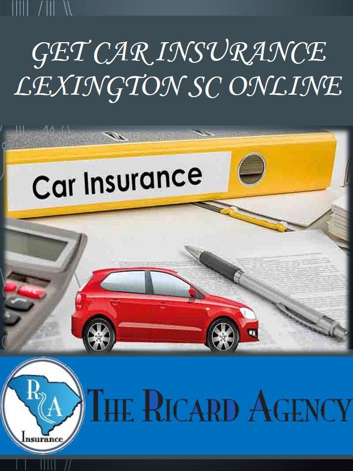 Pin By Ricardinsurance On Get Car Insurance Lexington Sc Online