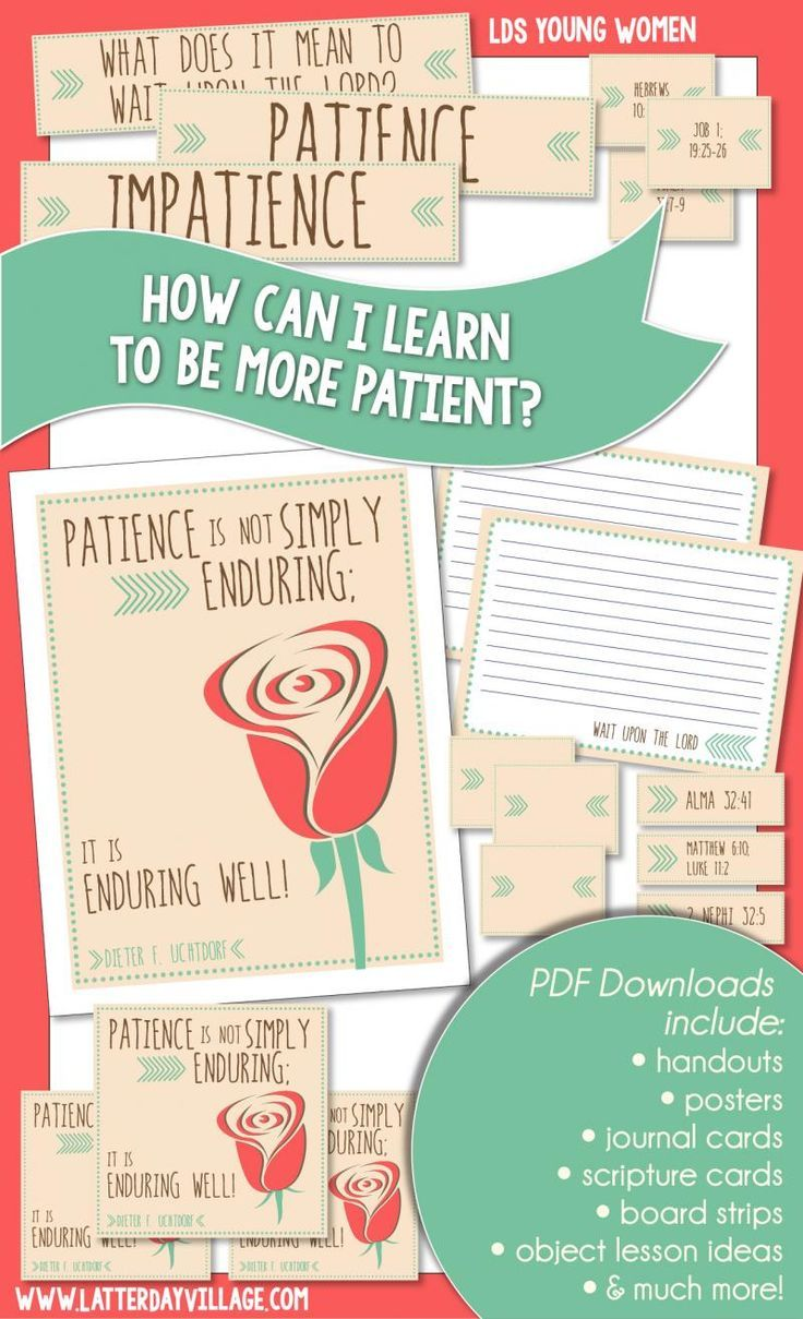 """LDS Young Women October: """"How can I learn to be more patient?"""" Lesson helps in English and Spanish! - http://LatterdayVillage.com"""