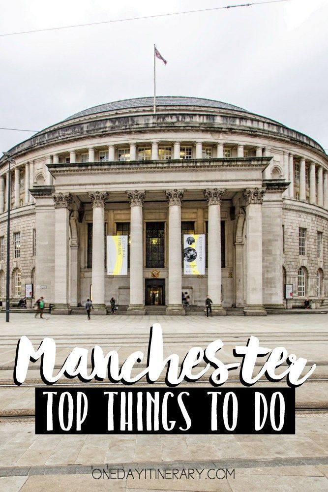 One Day In Manchester Guide What To Do And Where To Go Manchester Where To Go Beautiful Places To Travel