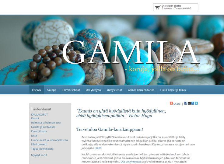 Gamila verkkokaupassa myydään pukukoruja, jotka on suunniteltu ja tehty tyylinsä tunteville naisille kaunistamaan niin arkea kuin juhlaa.