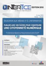 """InterTICE EMI 2015 [""""Publier avec ses élèves pour construire une citoyenneté numérique"""", c'était le thème d'InterTICE EMI pour l'année 2015]."""