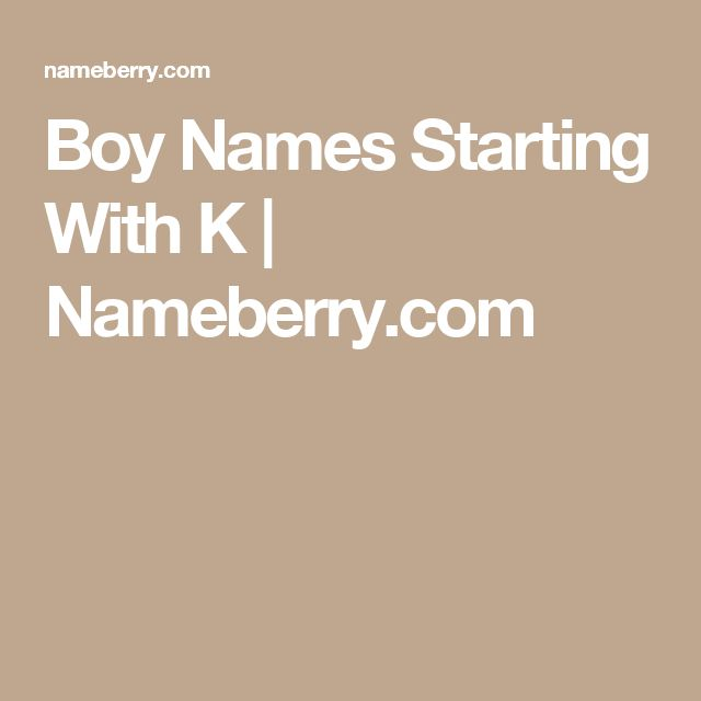 Boy Names Starting With K