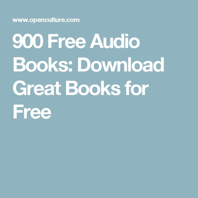 900 Free Audio Books: Download Great Books for Free