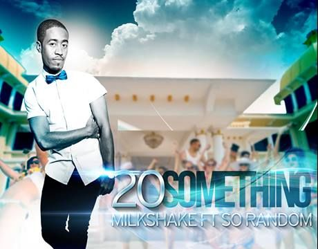 DJ Milkshake 20 something