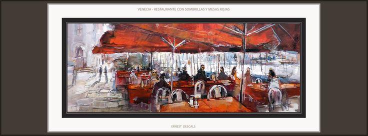 VENECIA-PINTURA-ARTE-VENICE-ART-PAINTINGS-RESTAURANTS-GRAN CANAL-RESTAURANTE-PAISAJES-CUADROS-ARTISTA-PINTOR-ERNEST DESCALS- En la interminable variedad de lugares que representan los Paisajes de la Ciudad de VENECIA en Italia, los Restaurantes junto al Gran Canal, nos ofrecen escenas con mucha vida y color, en esta Pintura del artista Pintor ERNEST DESCALS, la mirada artística se ha querido fijar en los colores rojos de las sombrillas y las mesas en las que se encuentran los clientes del…
