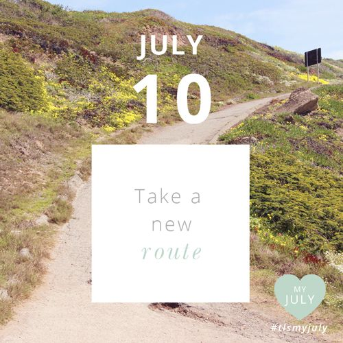 JULY 10: Take a new route. Find a new path to work, school, yoga, the grocery store, wherever you're going today and notice how good it feels doing something new, exploring and noticing things on your way, being completely present. Read more about My July here and enter the competition to WIN the ultimate self-love pack here: http://www.thelittlesage.com/my-july-2014