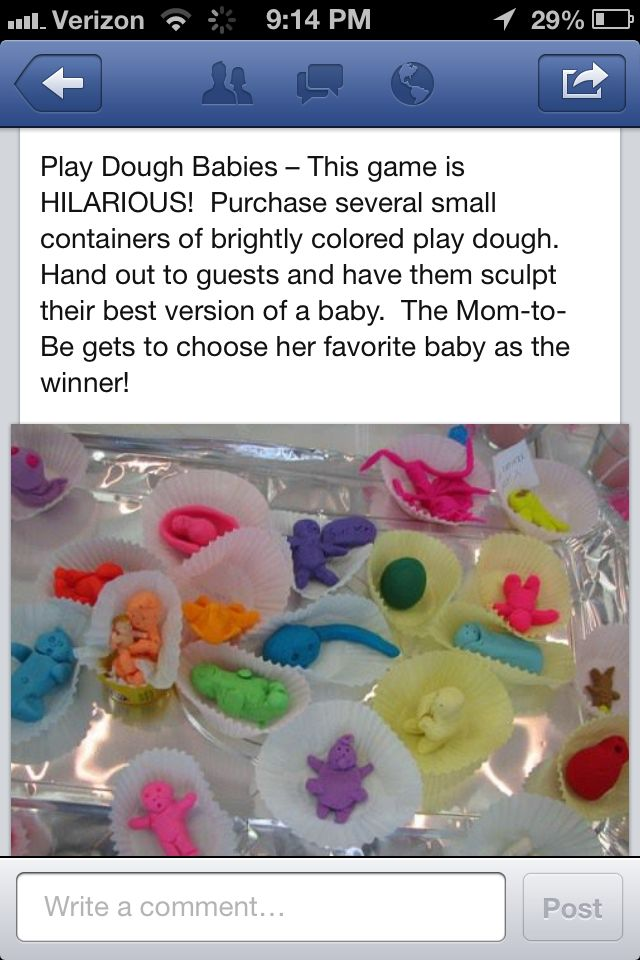 Baby shower game - Have guest sculpt a baby out of playdough and teh mum-to-be judges the bast (and worst) creation.