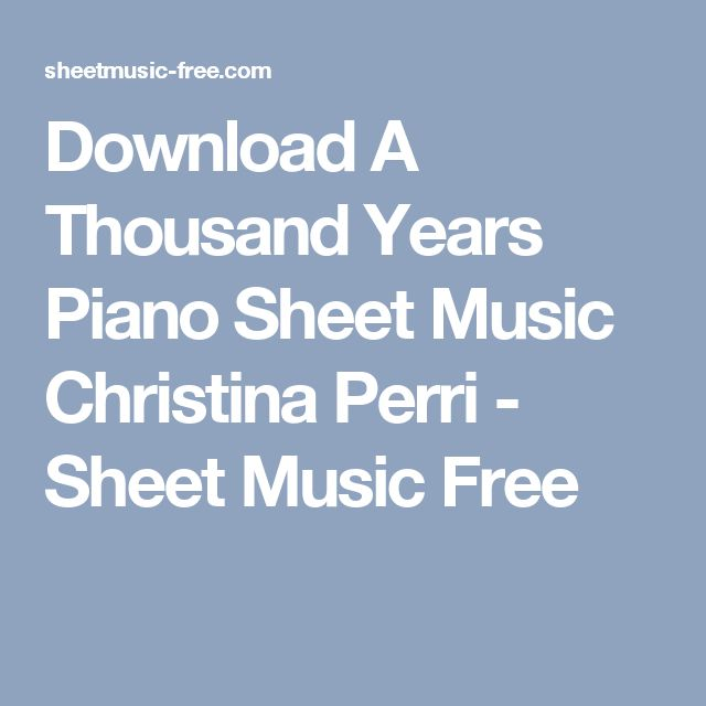 Christina Perri-A Thousand Years Piano for Android - Free ...