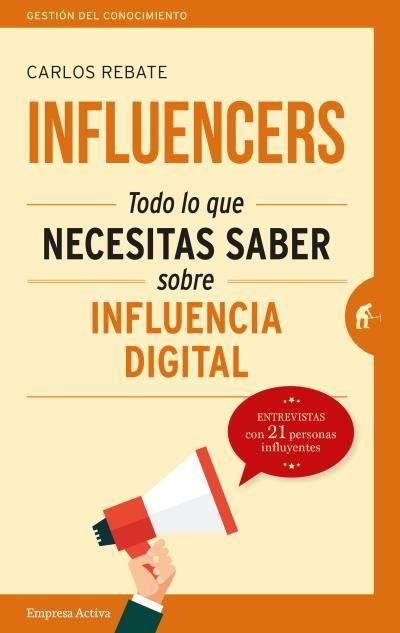 Influencers // Carlos Rebate // Empresa Activa