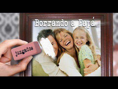 Borrando a Papá (Erasing Dad) Documental - Complete Documentary - Efface...