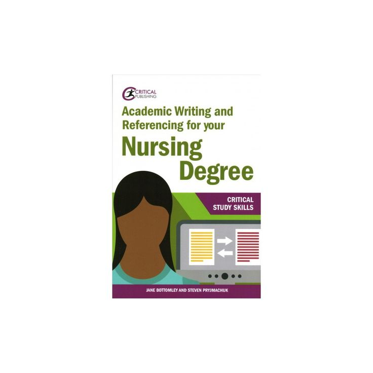 Academic Writing and Referencing for Your Nursing Degree (Paperback) (Jane Bottomley & Steven