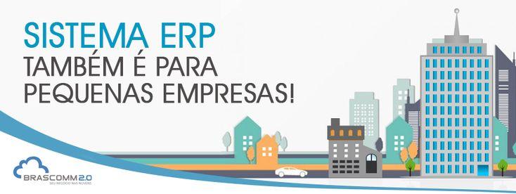 Sistema ERP também é para pequenas empresas!   https://www.brascomm.net.br/sistema-erp-tambem-e-para-pequenas-empresas/