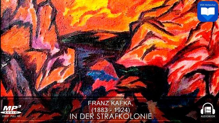 Hörbuch: In der Strafkolonie von Franz Kafka | Komplett | Deutsch