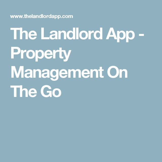 The Landlord App - Property Management On The Go                              …