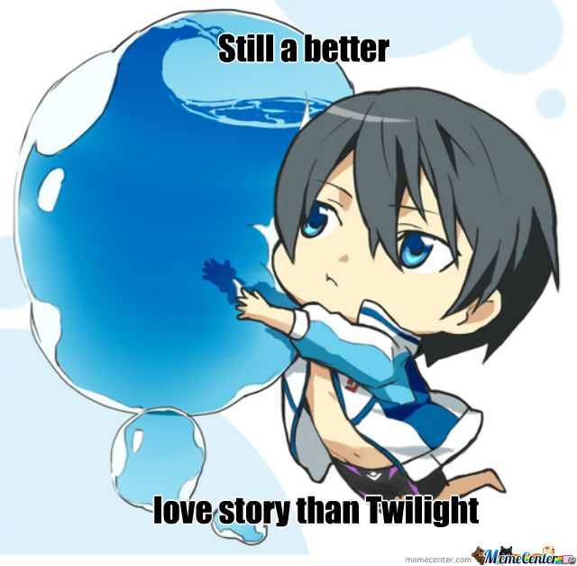 Haru-san and his love for water. Still a better love-story than Twilight (but then again, EVERY couple has a love-story waaaay better than Twilight!)