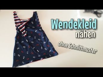 Reversible Dress Sewing Tutorial – NO Sewing Pattern – For Beginners – Nähtinch…