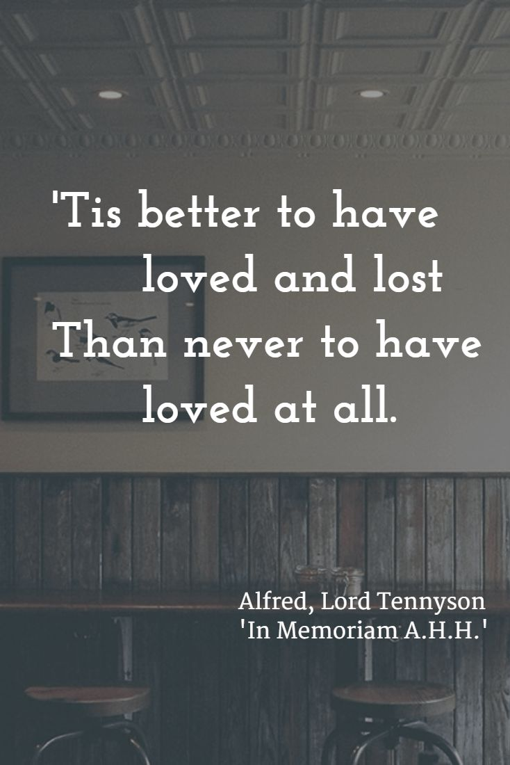 17 best ideas about alfred lord tennyson vintage tis better to have loved and lost than never to have loved at all