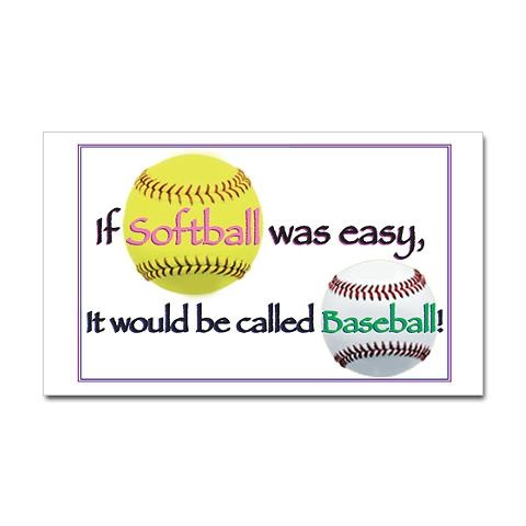 I recall a summer day during Fast Pitch tournaments, playing a triple header in 100degree heat...mmkay? Not to mention how so very much bigger a SOFT ball is compared to a baseball!