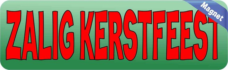 10in x 3in Dutch Zalig Kerstfeest Magnet Merry Christmas Holiday Magnets