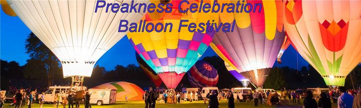 Preakness Celebration Balloon Festival - Howard Co. Fairgrounds, MD